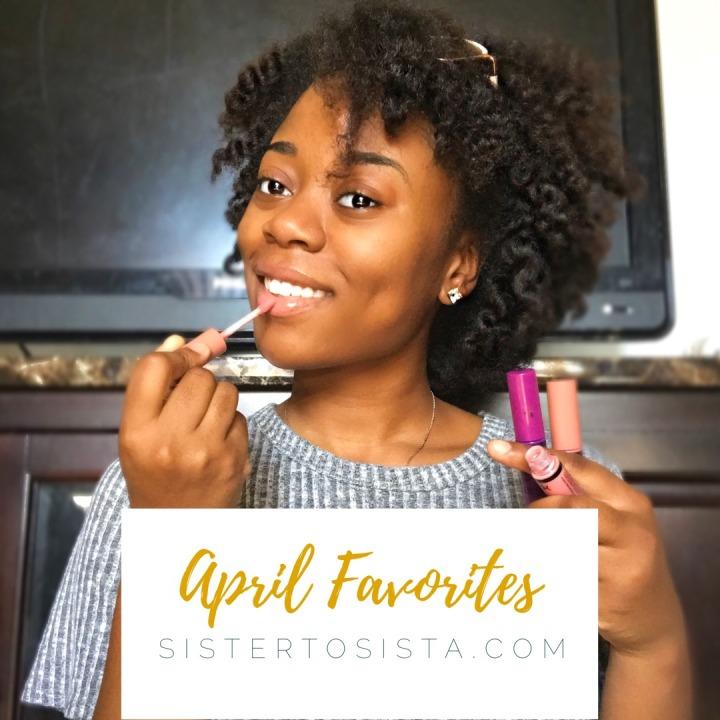 April Favorites: Beauty &Skincare