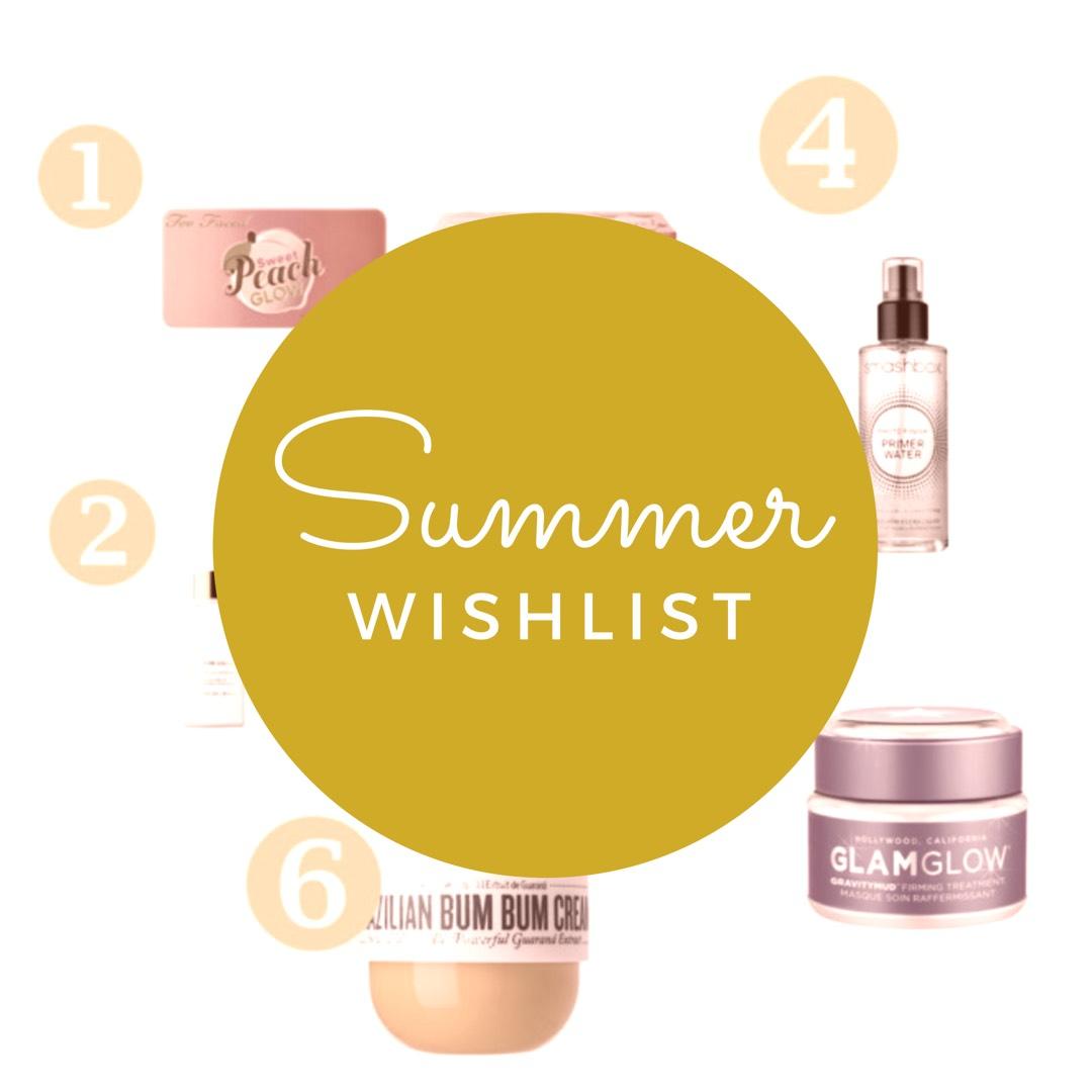 Summer Wishlist: Beauty