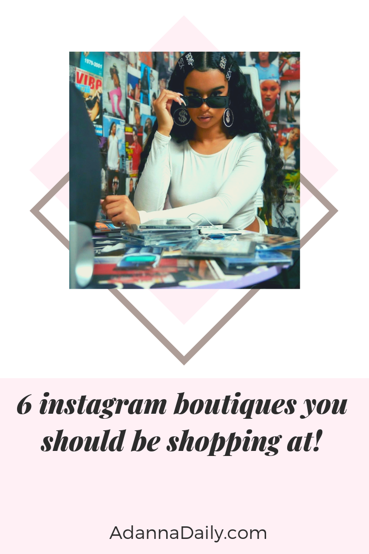 6 Instagram Boutiques You Should Be Shopping At